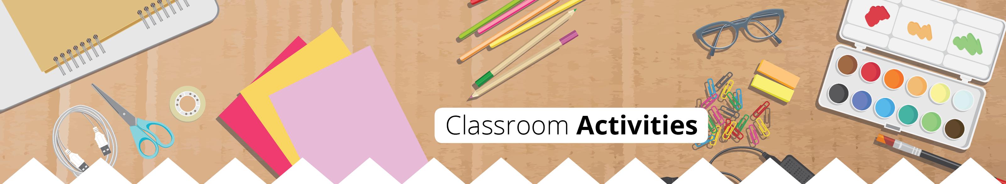 Classroom Activites